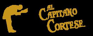 AL CAPITANO CORTESE